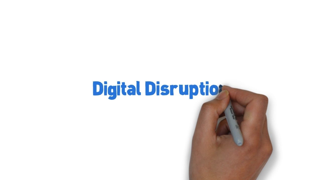 Digital Disruption had occured